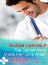 The Doctor Who Made Her Love Again (eBook): Heart of Mississippi Series, Book 1