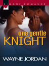 One Gentle Knight (eBook)