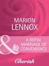 A Royal Marriage of Convenience (eBook)