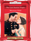 The Last Santini Virgin (eBook): Bachelor Battalion Series, Book 7