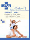 Playboy Surgeon, Top-Notch Dad (eBook)
