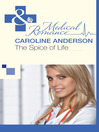 The Spice of Life (eBook): Audley Memorial Hospital Series, Book 8