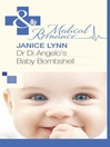 Dr Di Angelo's Baby Bombshell (eBook)