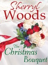 The Christmas Bouquet (eBook)