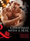 Christmas with a SEAL (eBook): Uniformly Hot! Series, Book 54