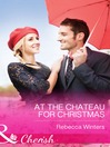 At the Chateau for Christmas (eBook)