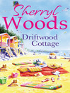 Driftwood Cottage (eBook): Chesapeake Shores Series, Book 5