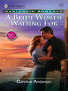 A Bride Worth Waiting For (eBook)