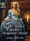 The Rebel Captain's Royalist Bride (eBook)