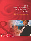 The Billionaire's Borrowed Baby (eBook)