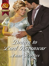 Drawn to Lord Ravenscar (eBook): Officers and Gentlemen Series, Book 3