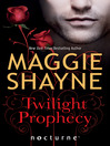Twilight Prophecy (eBook)