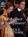 Not Just a Wallflower (eBook): Season of Secrets Series, Book 2