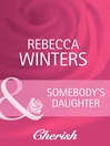 Somebody's Daughter (eBook)