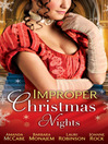 Improper Christmas Nights (eBook): A Very Tudor Christmas / Under a Christmas Spell / Under a New Year's Enchantment / Snowbound with the Sheriff / Summoned for Seduction