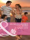 His Second-Chance Family (eBook)