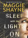 Sleep with the Lights On (eBook)