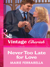 Never Too Late for Love (eBook)