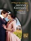 Gold Rush Groom (eBook)