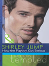 How the Playboy Got Serious (eBook)