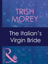The Italian's Virgin Bride (eBook)