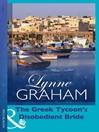 The Greek Tycoon's Disobedient Bride (eBook)
