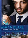 The Ultimate Playboy (eBook): 21st Century Gentleman's Club Series, Book 1