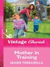Mother in Training (eBook)