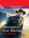 Beneath the Badge (eBook)
