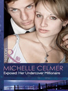 Exposed: Her Undercover Millionaire/Rafe & Sarah—Part 5 (eBook)