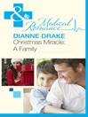 Christmas Miracle: A Family (eBook)