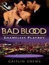 The Shameless Playboy (eBook)