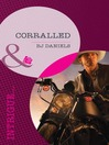 Corralled (eBook)