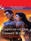 Captive of the Desert King (eBook)