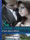 A Rich Man's Whim (eBook): A Bride for a Billionaire, Book 1