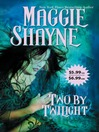 Two by Twilight (eBook)