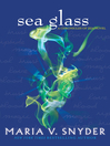 Sea Glass (eBook): The Chronicles of Ixia, Book 5