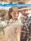 Home to Wyoming (eBook)