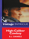 High-Caliber Cowboy (eBook): McCalls' Montana Series, Book 4