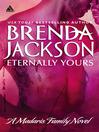 Eternally Yours (eBook): Madaris Family Saga, Book 4