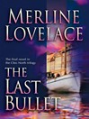The Last Bullet (eBook)