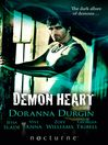Demon Heart (eBook): Demon Touch / Dark Hunter's Touch / Heart of the Hunter / The Demon's Forbidden Passion / Demon Love
