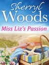 Miss Liz's Passion (eBook)