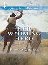 Her Wyoming Hero (eBook)
