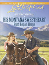 His Montana Sweetheart (eBook): Big Sky Centennial Series, Book 3