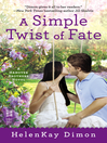 A Simple Twist of Fate (eBook)