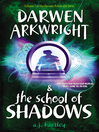 Darwen Arkwright and the School of Shadows (eBook)