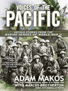 Voices of the Pacific (eBook): Untold Stories from the Marines Heroes of World War II