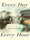Every Day, Every Hour (eBook): A Novel