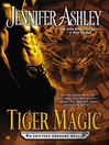 Tiger Magic (eBook): Shifters Unbound Series, Book 5